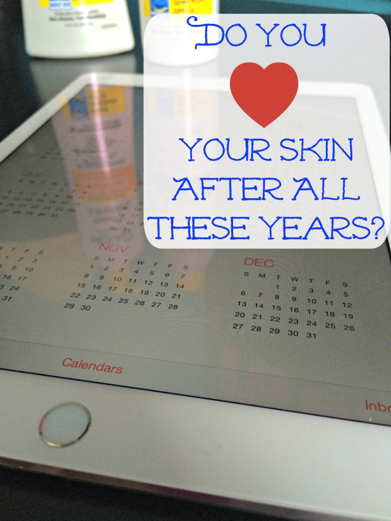 Do You Heart Your Skin After All These Years? #ad #HeartYourSkin