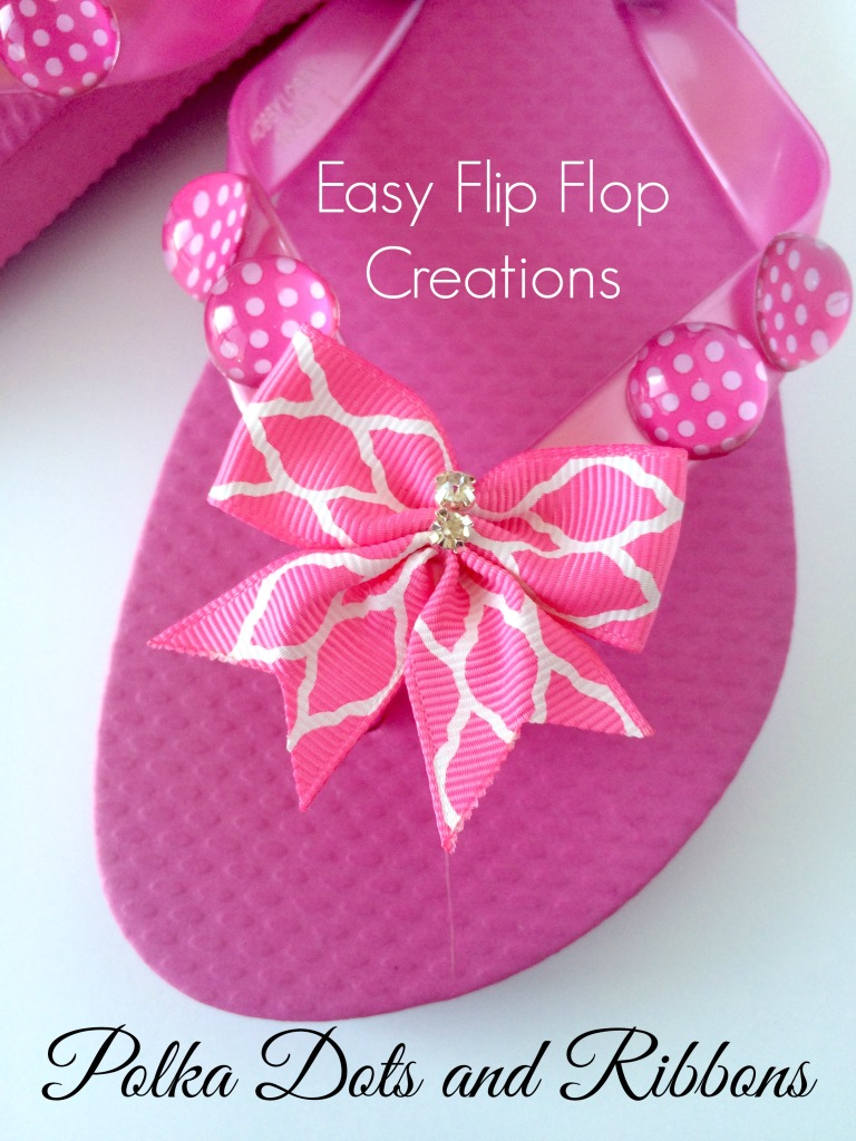 Easy Flip Flop Creations