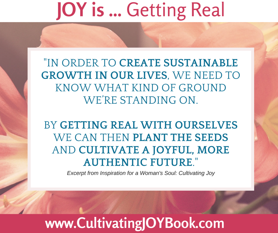 Joy-is...-Getting-Real-CultivatingJoy