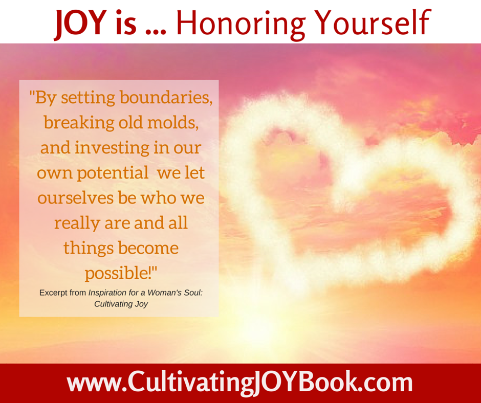 Joy-is...-Honoring-Yourself-CultivatingJoy