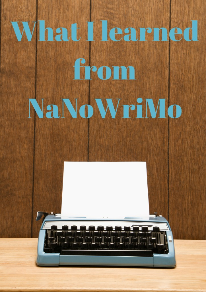 What I learned from NaNoWriMo