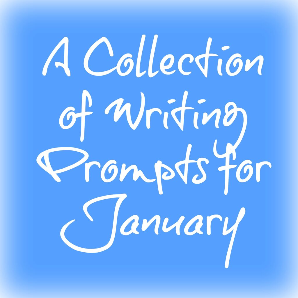 A Collection of Writing Prompts for January