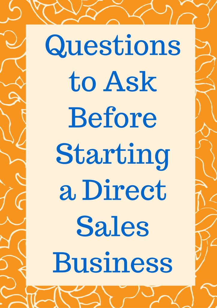 Questions to Ask Before Starting a Direct Sales Business