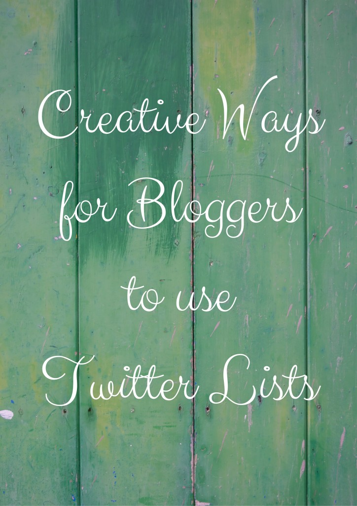 Creative Ways for Bloggers to use Twitter Lists